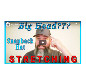 Big Head?? Snapback Hat Stretching Trick